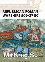 Republican Roman Warships 509-27 BC (Osprey New Vanguard 225)