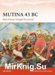 Mutina 43 BC: Mark Antony's struggle for Survival (Osprey Campaign 329)