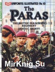 The Paras: The British Parachute Regiment (Uniforms Illustrated №10)