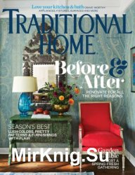 Traditional Home - March/April 2019