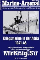 Kriegsmarine in der Adria 1941-1945 (Marine-Arsenal 40)