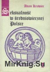 Seksualnosc w sredniowiecznej Polsce