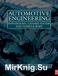 Automotive Engineering. Powertrain, Chassis System and Vehicle Body