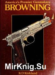 America's Premier Gunmakers Browning