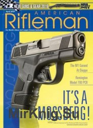 American Rifleman - April 2019