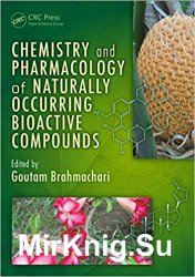 Chemistry and pharmacology of naturally occurring bioactive compounds