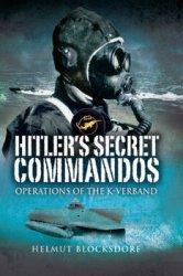 Hitler's Secret Commandos: Operations of the K-Verband