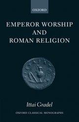 Emperor Worship and Roman Religion