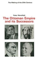 The Ottoman Empire and its Successors