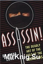 Assassin! - The Deadly Art Of The Cult Of The Assassins