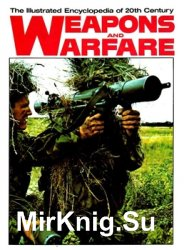 The Illustrated Encyclopedia of 20th Century Weapons and Warfare 05