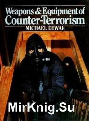 Weapons & Equipment of Counter-Terrorism