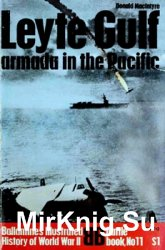 Ballantine's Illustrated History of World War II. Battle book №11 - Leyte Gulf - Armada in the Pacific