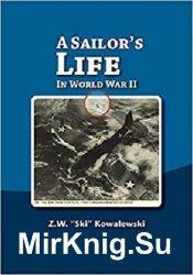 A Sailor's Life: In World War II