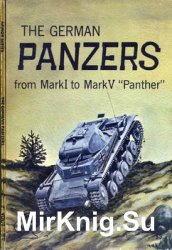 The German Panzers From Mark I To Mark V