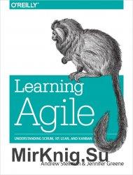 Learning Agile: Understanding Scrum, XP, Lean, and Kanban