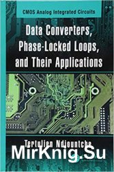 Data Converters, Phase-Locked Loops, and Their Applications