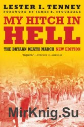 My Hitch in Hell: The Bataan Death March (Memories of War), Revised Edition