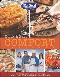 Mr. Food Test Kitchen Quick & Easy Comfort Cookbook