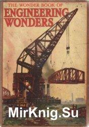 The Wonder Book of Engineering Wonders
