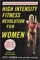 High Intensity Fitness Revolution for Women: A Fast and Easy Workout with Amazing Results, 2nd edition