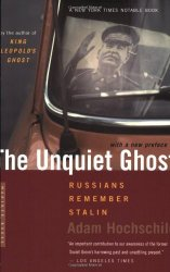 The Unquiet Ghost: Russians Remember Stalin