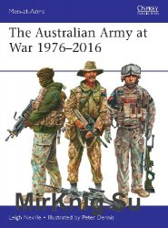The Australian Army at War 1976-2016 (Osprey Men-at-Arms 526)