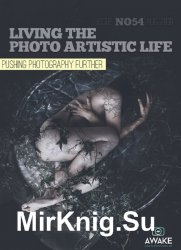 Living the Photo Artistic Life Issue 54 2019