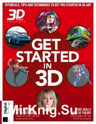 3D World Presents. Get Started in 3D Third Edition 2019