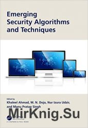 Emerging Security Algorithms and Techniques