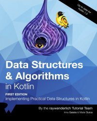 Data Structures and Algorithms in Kotlin (1st Edition)