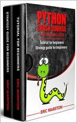 Python Crash Course: introduction to Programming with Python Coding Language + Python for data analysis: introduction to Programming with Python Codin