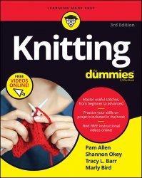 Knitting For Dummies 3rd Edition 2019