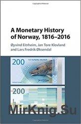 A Monetary History of Norway, 1816-2016