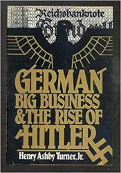 German Big Business and the Rise of Hitler