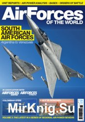 AirForces of the World: South America Air Forces: Argentina to Venezuela