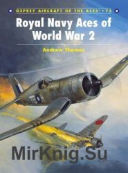 Royal Navy Aces of World War ll (Osprey Aircraft of the Aces 75)