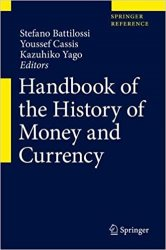 Handbook of the History of Money and Currency