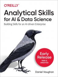 Analytical Skills for AI and Data Science (Early Release)