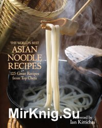 The worlds best Asian noodle recipes