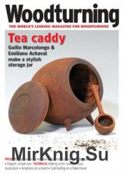 Woodturning - Issue 336