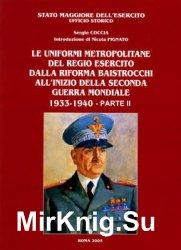 Le Uniformi Metropolitane del Regio Esercito dalla Riforma Baistrocchi AllInizio della Segonda Guerra Mondiale 1933-1940 Parte II