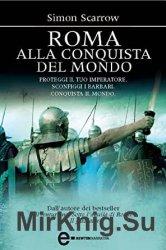 Roma alla conquista del mondo