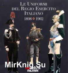 Le Uniformi del Regio Esercito Italiano 1898-1902