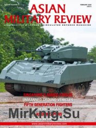 Asian Military Review - February 2020