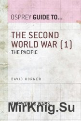 The Second World War, Volume 1: The Pacific (Guide to...)