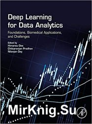 Deep Learning for Data Analytics: Foundations, Biomedical Applications, and Challenges