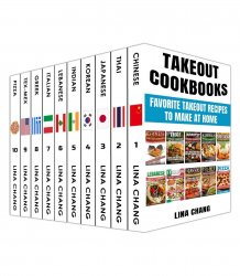 Takeout Cookbooks Box Set 10 books in 1! Favorite Takeout Recipes to Make at Home