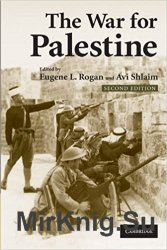 The War for Palestine: Rewriting the History of 1948, 2nd Edition