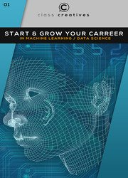 Start & Grow Your Career In Machine Learning & Data Science